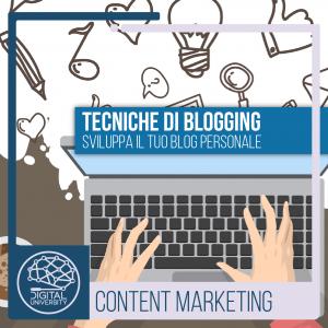 Tecniche di Blogging: Sviluppa il tuo blog personale