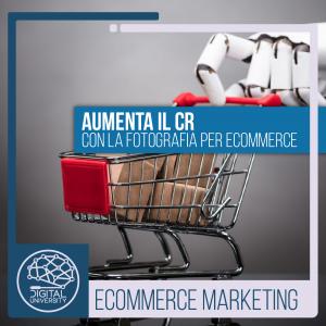 Aumenta il CR con la fotografia per E-commerce