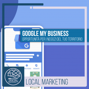 Google My Business opportunità per i negozi del tuo territorio