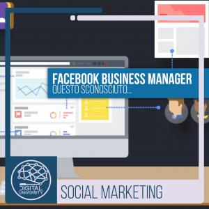 Facebook Business Manager questo sconosciuto