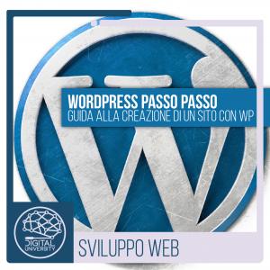 WordPress Passo Passo: Guida alla creazione di un sito con Wp